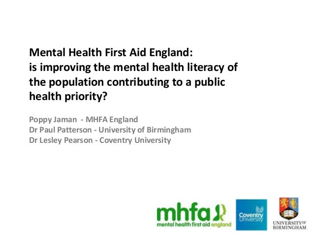 Mental Health First Aid England: is improving the mental health literacy of the population contributing to a public health...