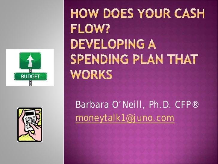 Barbara O'Neill, Ph.D. CFP®moneytalk1@juno.com