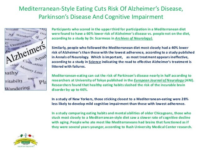 Mediterranean-Style Eating Cuts Risk Of Alzheimer's Disease, Parkinson's Disease And Cognitive Impairment Participants who...
