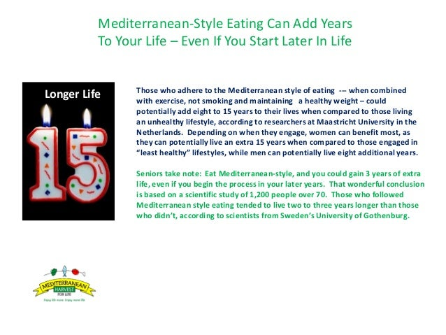 Mediterranean-Style Eating Can Add Years To Your Life – Even If You Start Later In Life • et Those who adhere to the Medit...