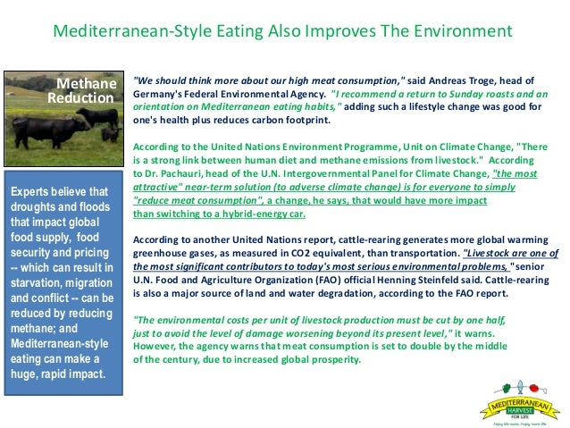 """Mediterranean-Style Eating Also Improves The Environment """"We should think more about our high meat consumption,"""" said Andr..."""