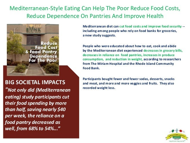 Mediterranean-Style Eating Can Help The Poor Reduce Food Costs, Reduce Dependence On Pantries And Improve Health Mediterra...