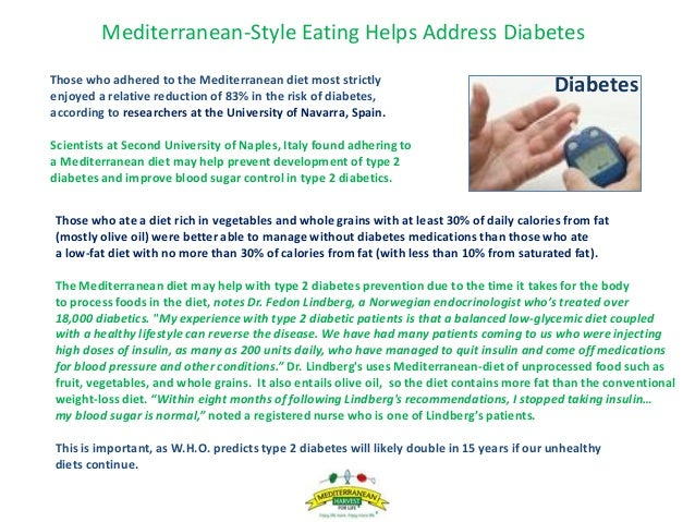Mediterranean-Style Eating Helps Address Diabetes Those who ate a diet rich in vegetables and whole grains with at least 3...