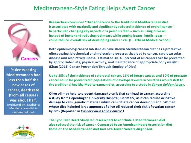 """Mediterranean-Style Eating Helps Avert Cancer Researchers concluded """"that adherence to the traditional Mediterranean diet ..."""