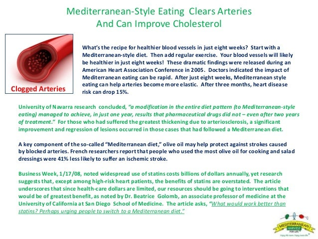 Mediterranean-Style Eating Clears Arteries And Can Improve Cholesterol What's the recipe for healthier blood vessels in ju...