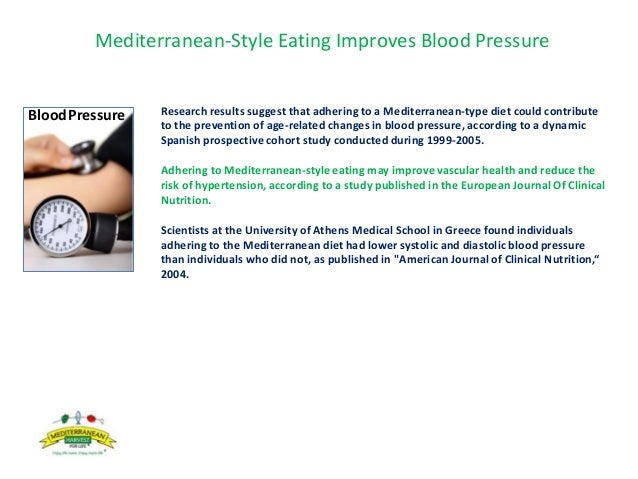 Mediterranean-Style Eating Improves Blood Pressure Research results suggest that adhering to a Mediterranean-type diet cou...