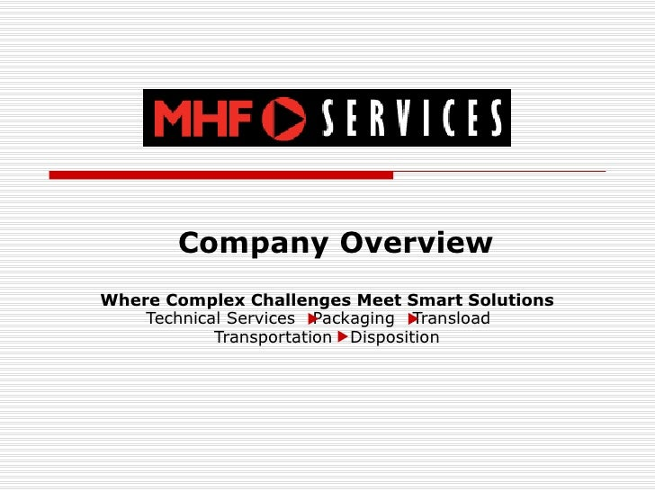 Company Overview Where Complex Challenges Meet Smart Solutions Technical Services  Packaging  Transload  Transportation  D...