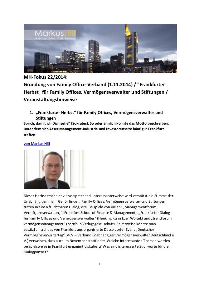 """1 MH-Fokus 22/2014: Gründung von Family Office-Verband (1.11.2014) / """"Frankfurter Herbst"""" für Family Offices, Vermögensver..."""