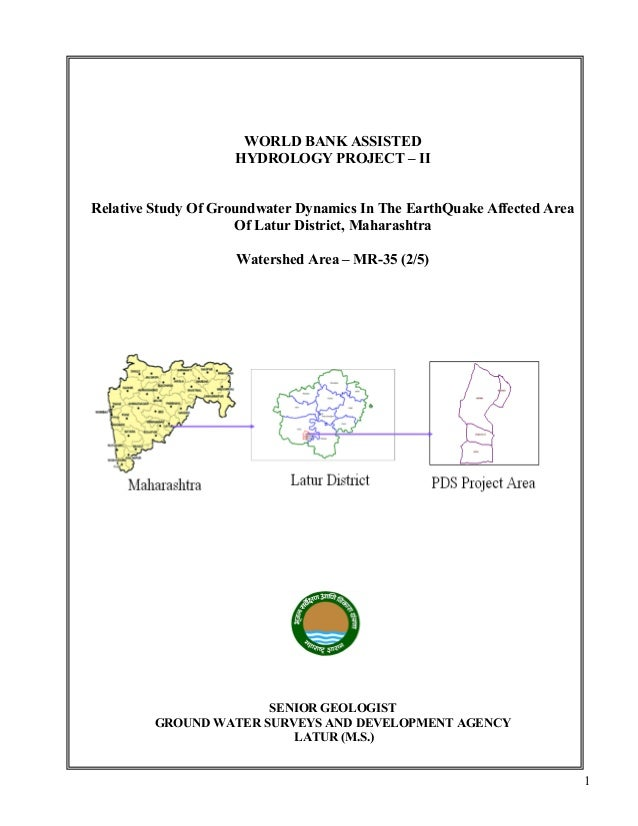 1 WORLD BANK ASSISTED HYDROLOGY PROJECT – II Relative Study Of Groundwater Dynamics In The EarthQuake Affected Area Of Lat...