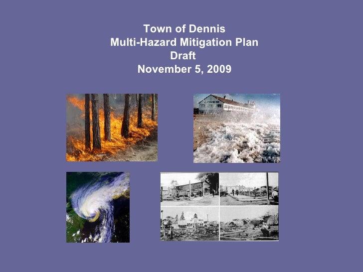 Town of Dennis Multi-Hazard Mitigation Plan Draft  November 5, 2009