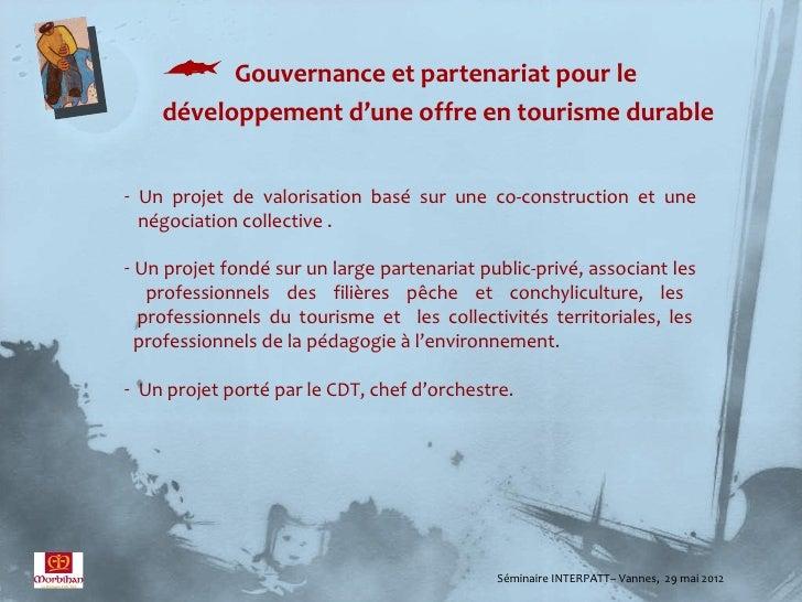  Gouvernance et partenariat pour le    développement d'une offre en tourisme durable- Un projet de valorisation basé sur ...