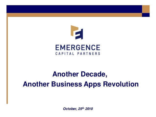 October, 25th 2010 Another Decade, Another Business Apps Revolution