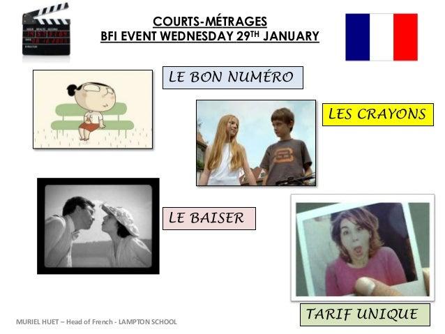 COURTS-MÉTRAGES BFI EVENT WEDNESDAY 29TH JANUARY LES CRAYONS LE BON NUMÉRO LE BAISER TARIF UNIQUEMURIEL HUET – Head of Fre...