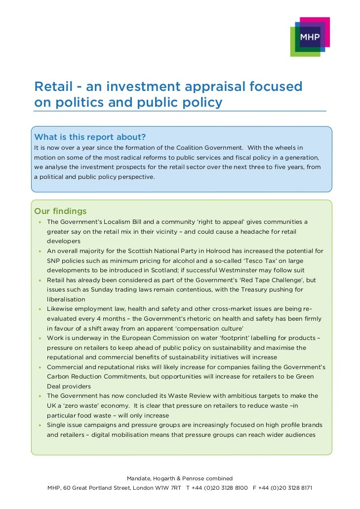 Retail - an investment appraisal focusedon politics and public policyWhat is this report about?It is now over a year since...