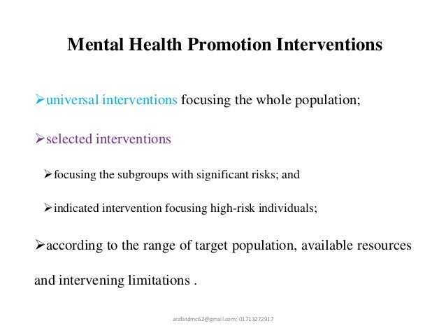 mental health promotion Occupational therapy's role in mental health promotion, prevention, & intervention with children & youth anxiety disorders this information was prepared by aota's.