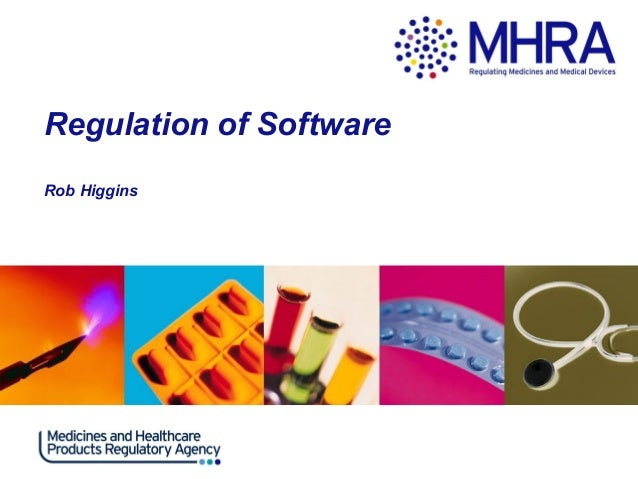 Regulation of Software Rob Higgins