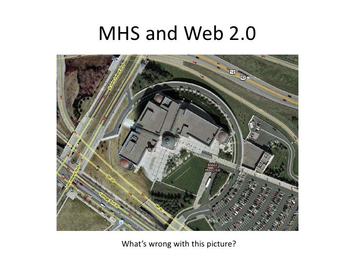 MHS and Web 2.0       What's wrong with this picture?