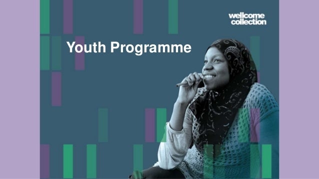Developing long-term relationships with young people - Wellcome Collection's Young Creators Slide 3