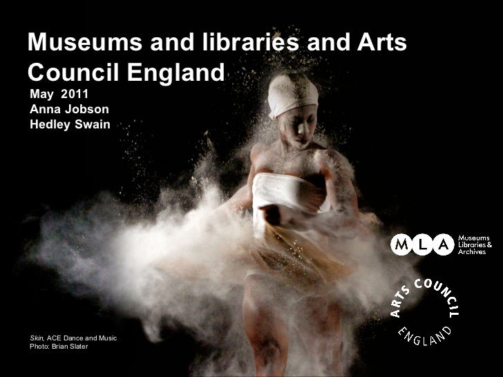 Museums and libraries and ArtsCouncil EnglandMay 2011Anna JobsonHedley SwainSkin, ACE Dance and MusicPhoto: Brian Slater