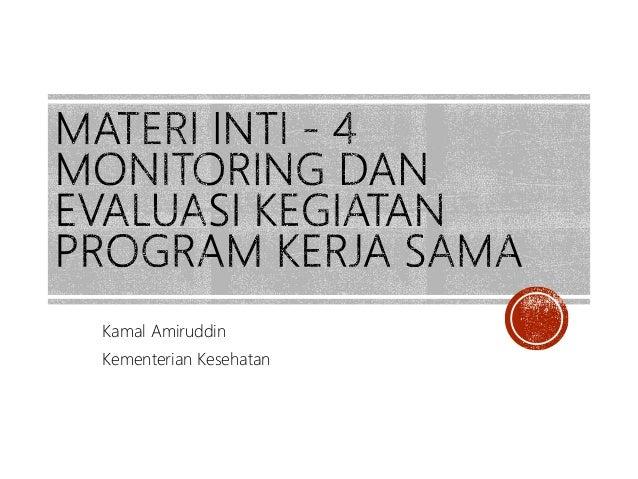 Monitoring Dan Evaluasi Kegiatan Program Kerja Sama