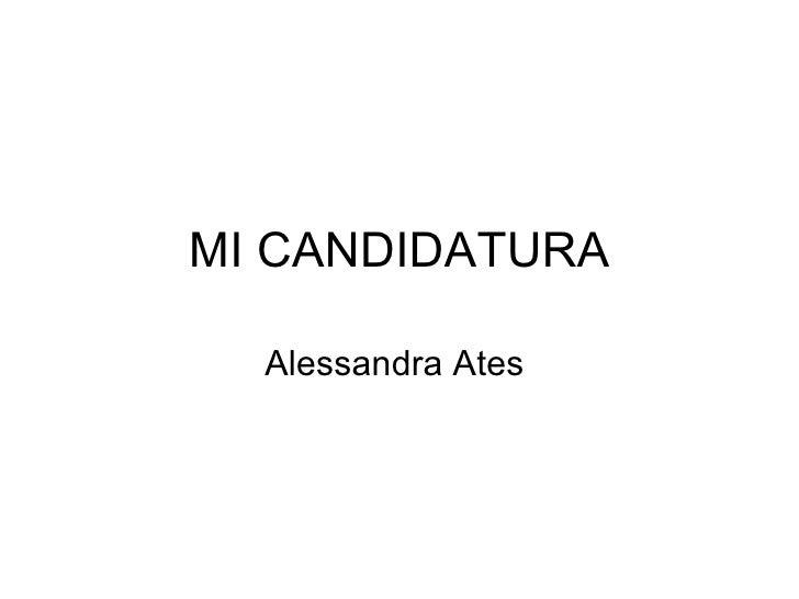 MI CANDIDATURA Alessandra Ates