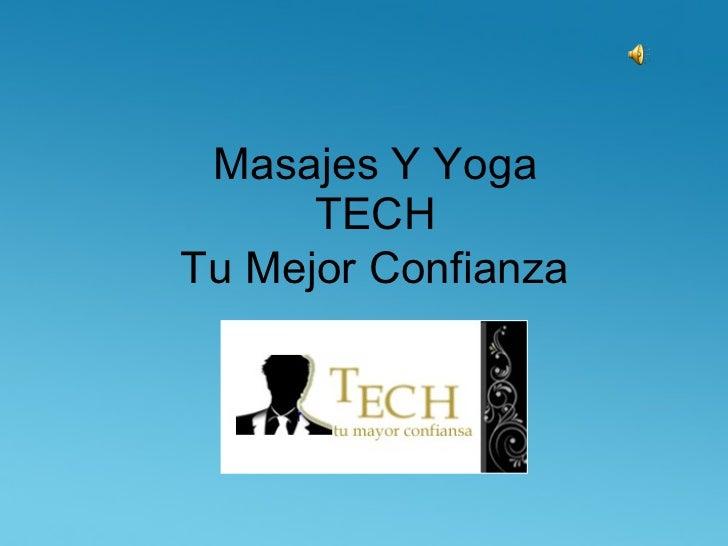 Masajes Y Yoga  TECH  Tu Mejor Confianza