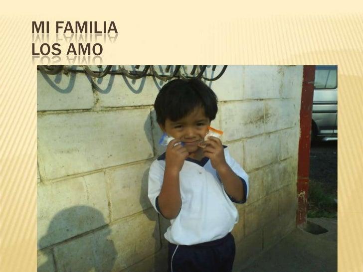 MI FAMILIALOS AMO<br />