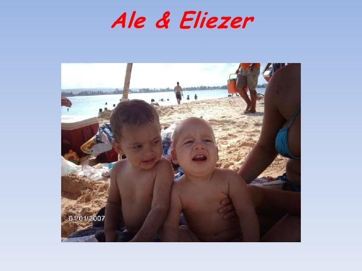 Ale & Eliezer <br />