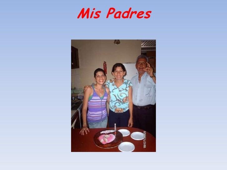 Mis Padres<br />