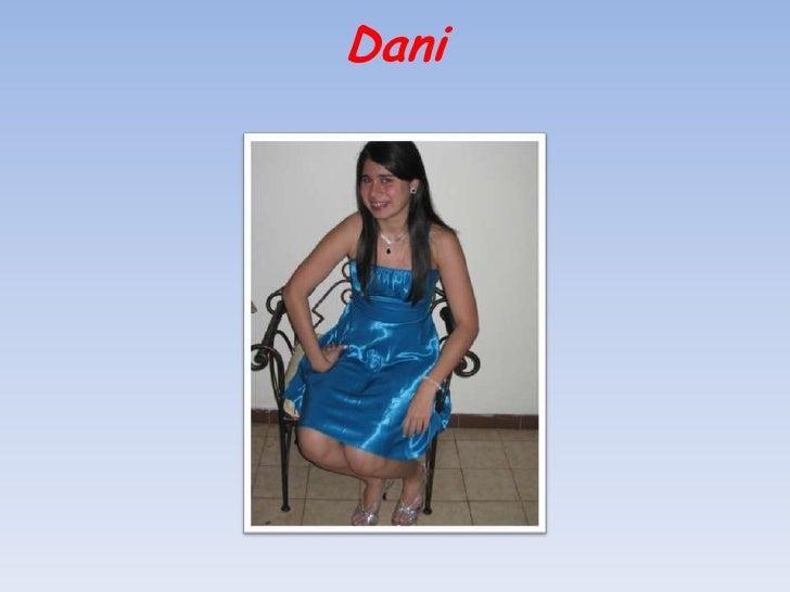 Dani<br />