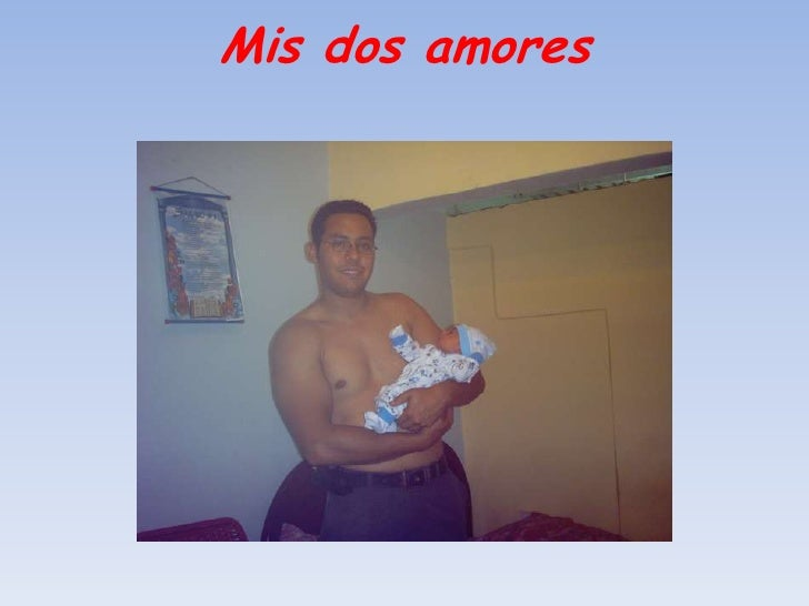 Mis dos amores <br />