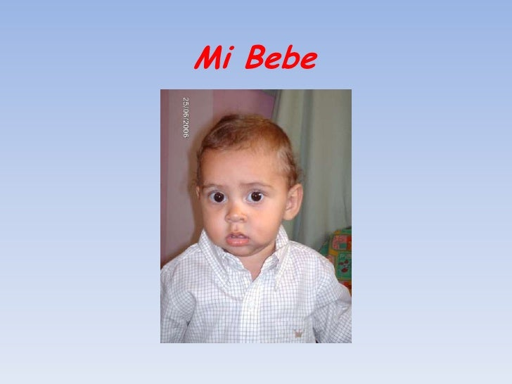 Mi Bebe<br />