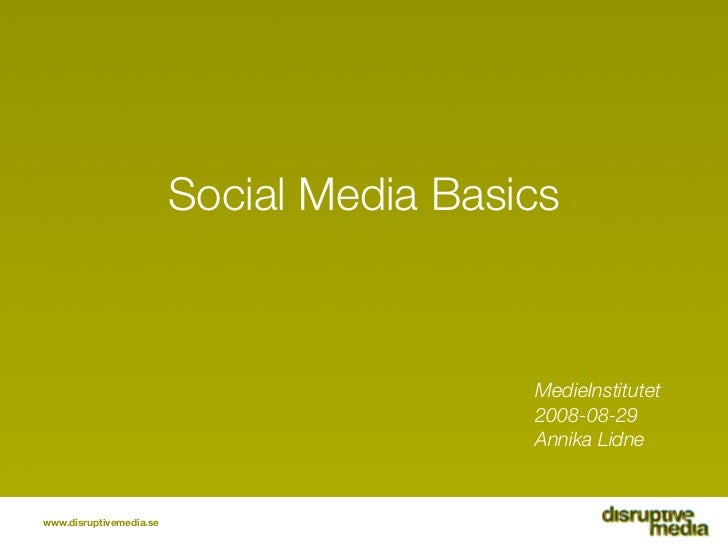 Social Media Basics                                              MedieInstitutet                                          ...