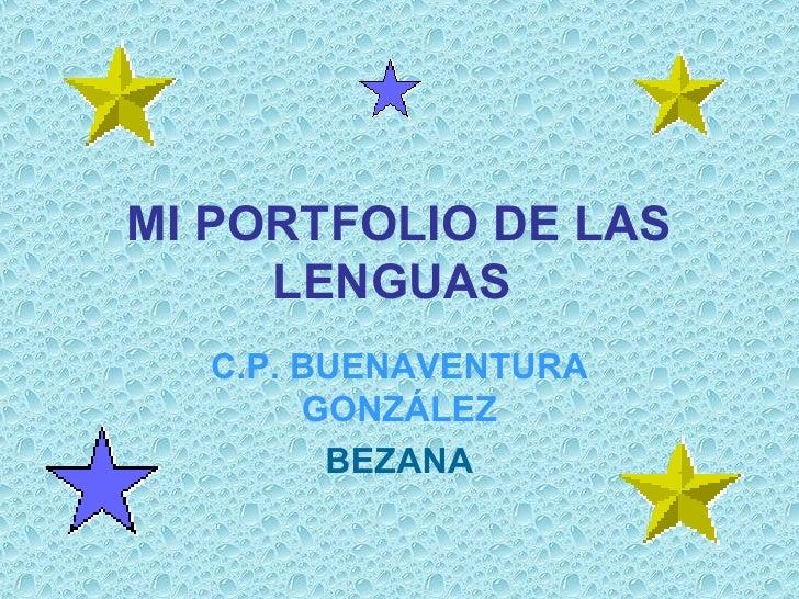 MI PORTFOLIO DE LAS LENGUAS   C.P. BUENAVENTURA GONZÁLEZ BEZANA