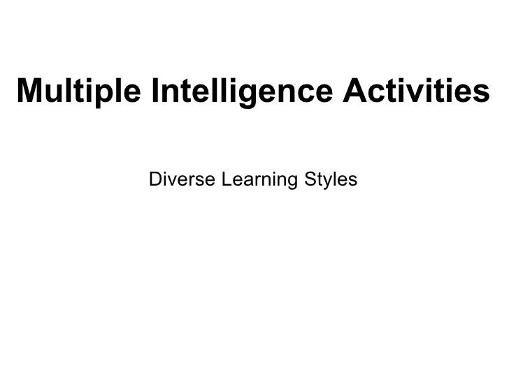 Multiple Intelligence Activities Diverse Learning Styles