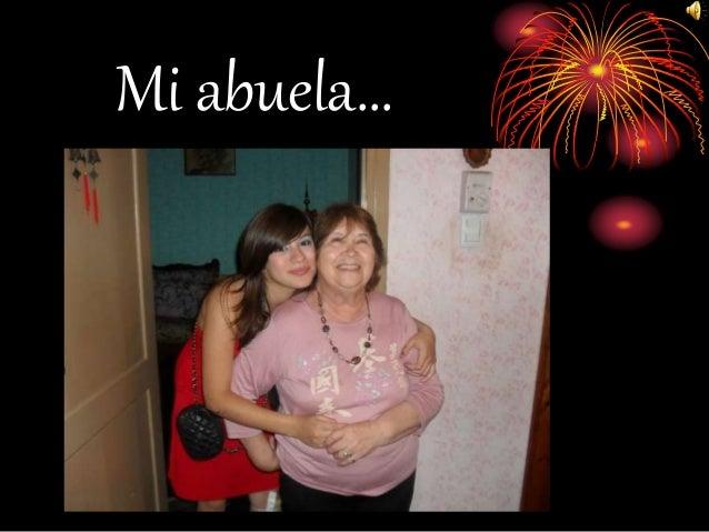 Mi abuela…
