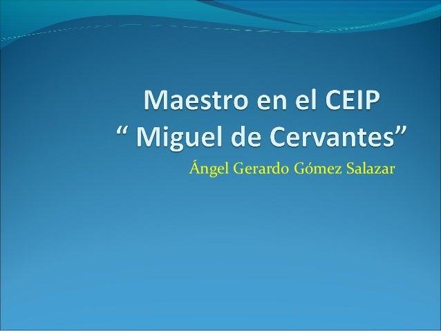 Ángel Gerardo Gómez Salazar