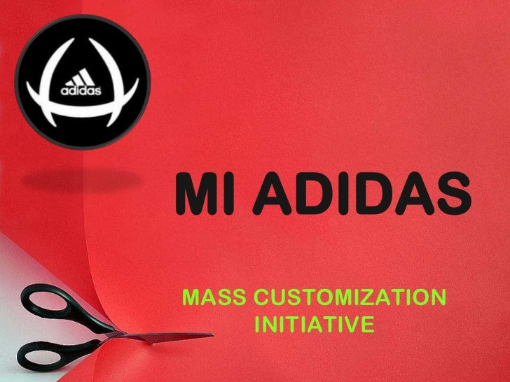 fa26da5cd MI ADIDASMASS CUSTOMIZATION INITIATIVE ...