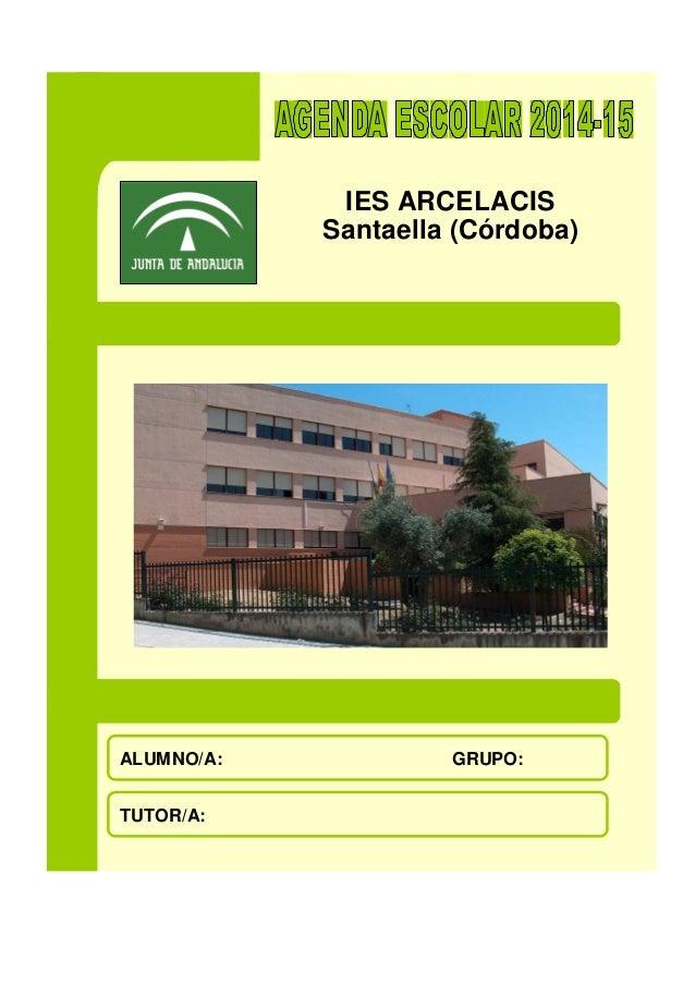 IES ARCELACIS  Santaella (Córdoba)  ALUMNO/A: GRUPO:  TUTOR/A: