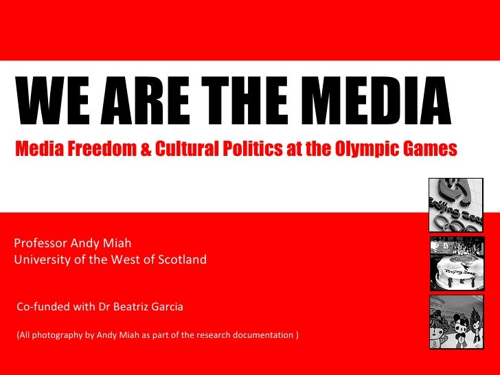 We Are the Media: The Olympic Games and Media Activism