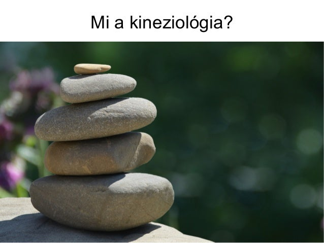 Mi a kineziológia?