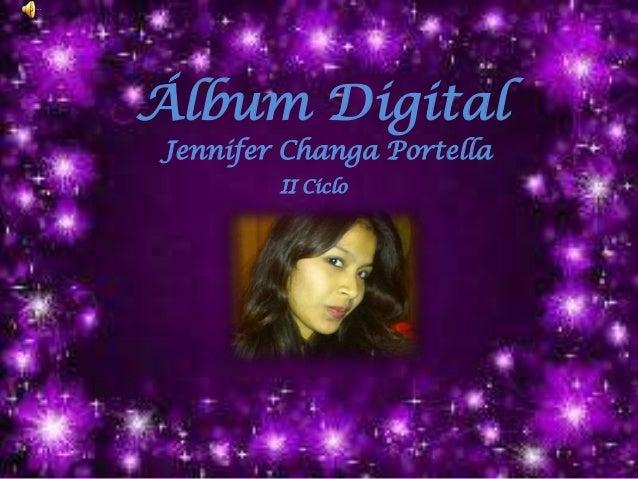 Álbum Digital Jennifer Changa Portella II Ciclo