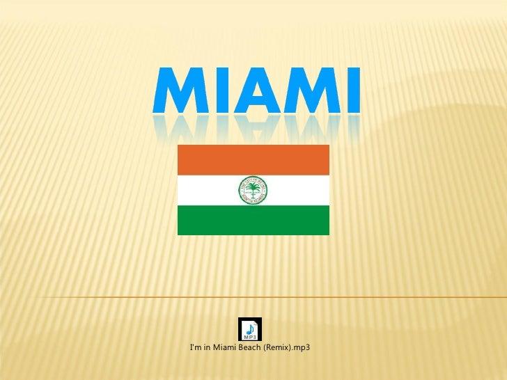 Im in Miami Beach (Remix).mp3