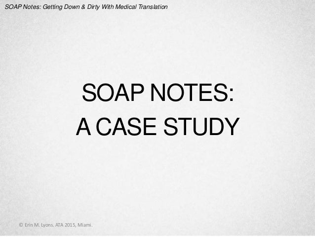 soap notes for medicl assistant