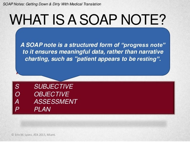 Soap Notes Getting Down And Dirty With Medical Translation