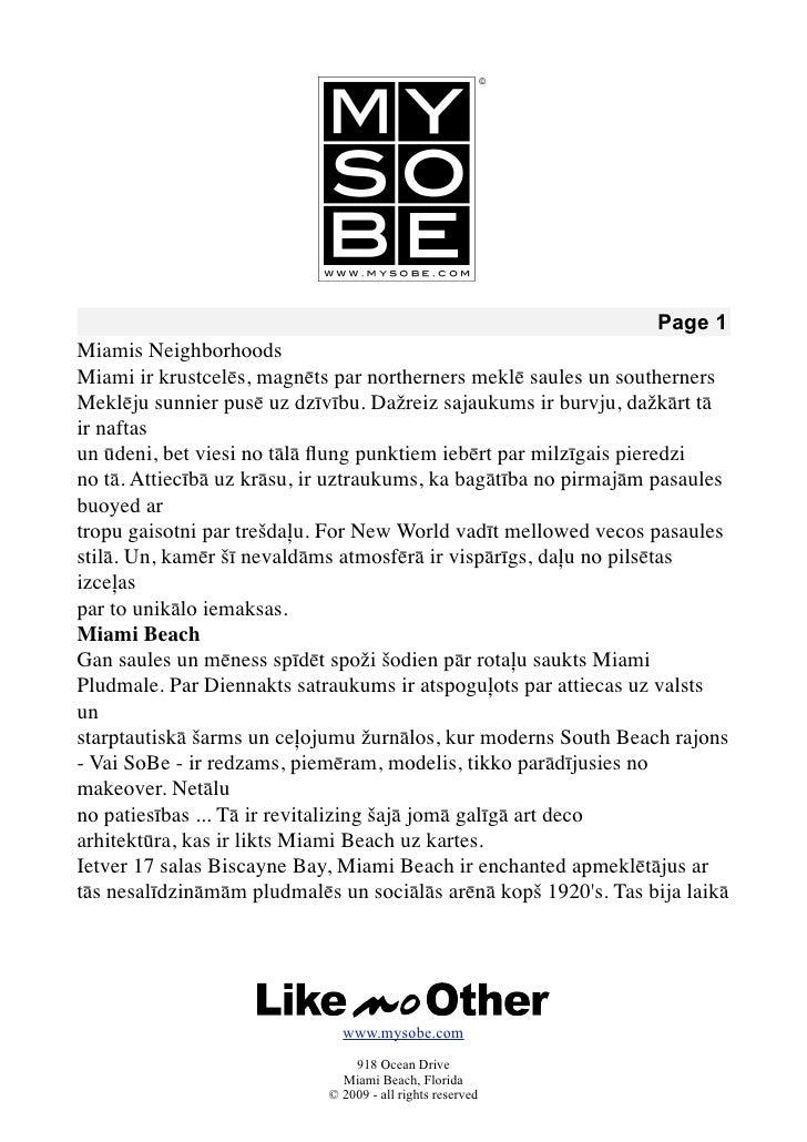 Page 1 Miamis Neighborhoods Miami ir krustcelēs, magnēts par northerners meklē saules un southerners Meklēju sunnier pusē ...