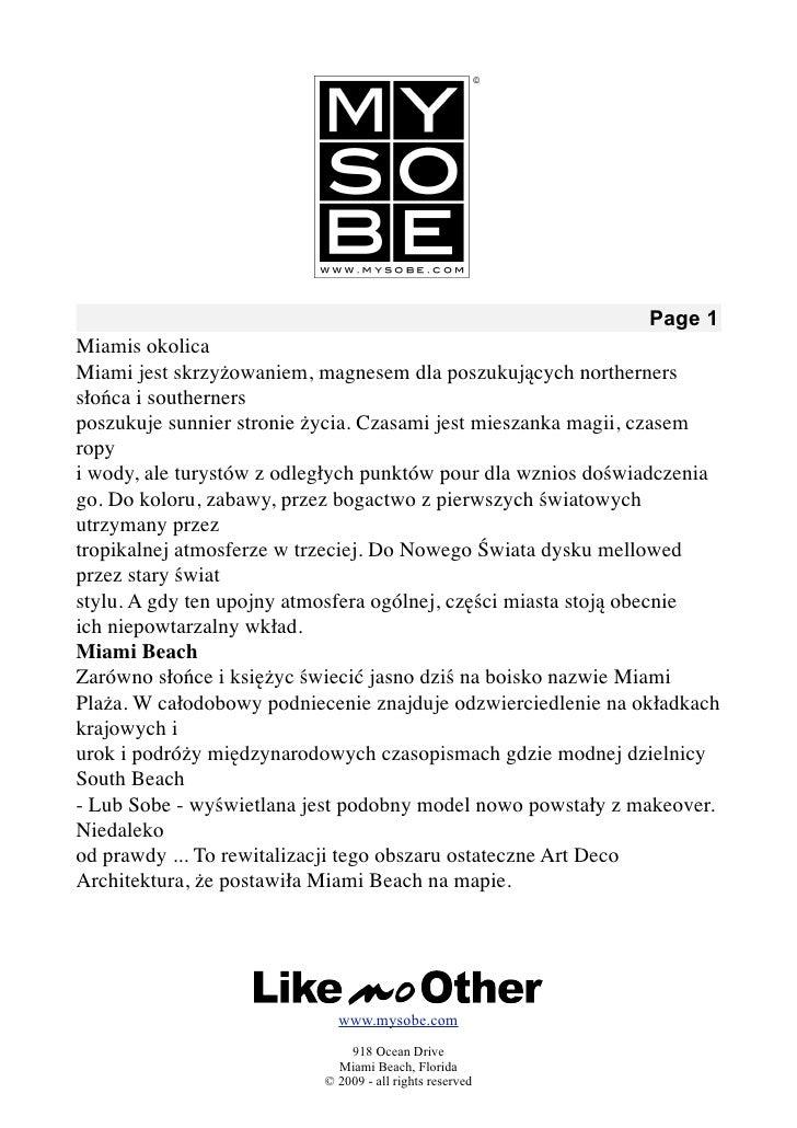 Page 1 Miamis okolica Miami jest skrzyżowaniem, magnesem dla poszukujących northerners słońca i southerners poszukuje sunn...