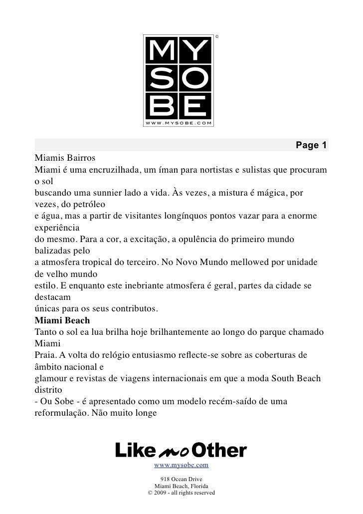 Page 1 Miamis Bairros Miami é uma encruzilhada, um íman para nortistas e sulistas que procuram o sol buscando uma sunnier ...