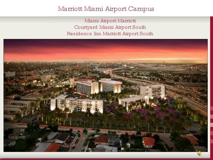 Marriott Miami Airport Campus         Miami Airport Marriott     Courtyard Miami Airport South   Residence Inn Marriott Ai...