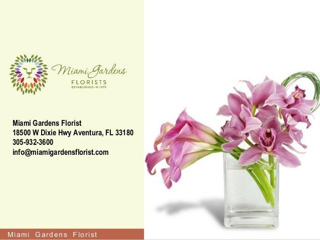 Attrayant Miami Gardens Florist Miami Gardens Florist 18500 W Dixie Hwy Aventura, FL  33180 305  ...